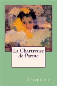 La Chartreuse de Parme