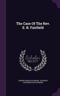 The Case of the REV. E. B. Fairfield