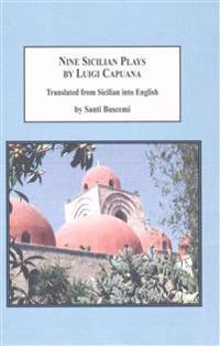 Nine Sicilian Plays by Luigi Capuana
