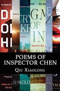 Poems of Inspector Chen: The Poems in the Present Collection Are Compiled Chronologically, to Be More Specific, in the Order of Their Appearanc