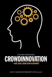 Crowdinnovation - må jeg låne din hjerne?