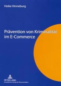 Praevention Von Kriminalitaet Im E-Commerce