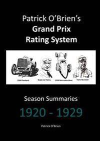 Patrick O'brien's Grand Prix Rating System: Season Summaries 1920-1929