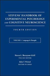 Stevens' Handbook of Experimental Psychology and Cognitive Neuroscience