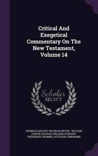 Critical and Exegetical Commentary on the New Testament, Volume 14