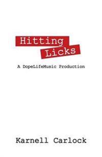 Hitting Licks