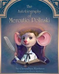 The Autobiography of Mercutio Polinski