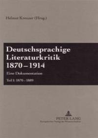 Deutschsprachige Literaturkritik 1870-1914: Eine Dokumentation- Teil I Bis IV