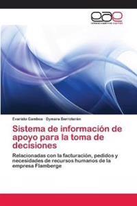 Sistema de información de apoyo para la toma de decisiones