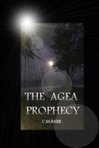 The Agea Prophecy