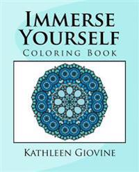 Immerse Yourself: Coloring Book