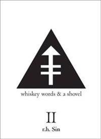 Whiskey Words & A Shovel II