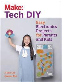 Make: Tech DIY