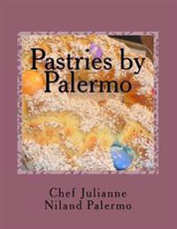 Pastries by Palermo: A Collection of Family Recipes
