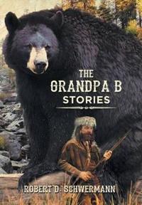 The Grandpa B Stories