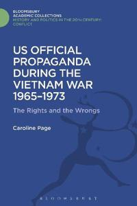 U.S. Official Propaganda During the Vietnam War, 1965-1973