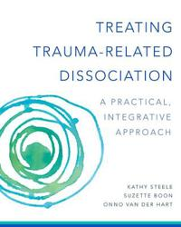 Treating trauma-related dissociation - a practical, integrative approach