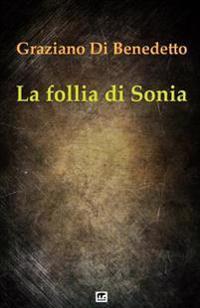 La Follia Di Sonia