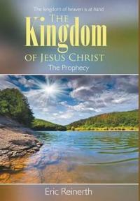 The Kingdom of Jesus Christ