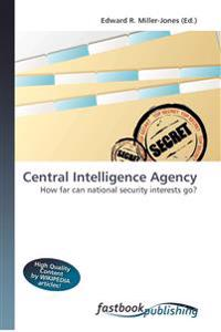Central Intelligence Agency How far can national security interests go?