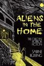 Aliens in the Home