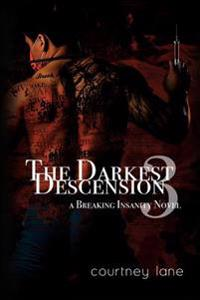 The Darkest Descension