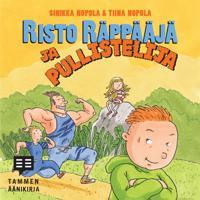 Risto Räppääjä ja pullistelija (cd)