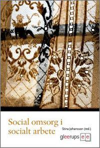 Social omsorg i socialt arbete