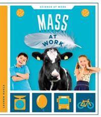 Mass at Work