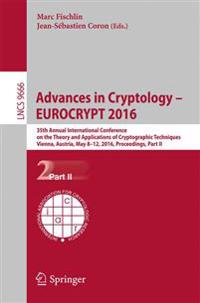 Advances in Cryptology - EUROCRYPT 2016