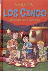 Los Cinco en la caravana/ Five Go Off in a Caravan