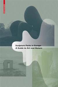 Sculpture Parks in Europe