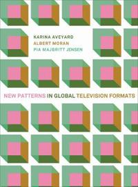 New Patterns in Global Television Formats