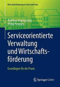 Serviceorientierte Verwaltung Und Wirtschaftsf rderung