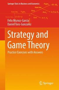 Strategy and game theory - practice exercises with answers