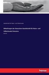 Mitteilungen Der Deutschen Gesellschaft Fur Natur- Und Volkerkunde Ostasiens