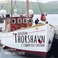 Galeasen Thorshavn i strømfyldt farvand
