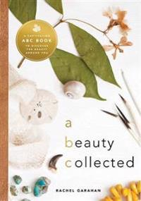 A Beauty Collected