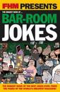 Fhm Presents the Biggest Book of Bar-Room Jokes