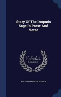 Story of the Iroquois Sage in Prose and Verse