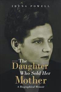 The Daughter Who Sold Her Mother