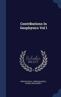 Contributions in Geophysics Vol I