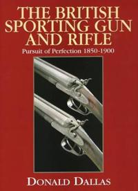 The British Sporting Gun And Rifle