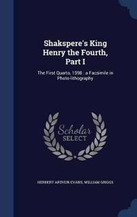 Shakspere's King Henry the Fourth, Part I