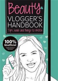 The Beauty Vlogger's Handbook