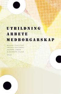 Utbildning, arbete, medborgarskap : strategier för social inkludering i den mångetniska staden
