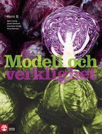 Modell och verklighet Kemi 2/B lärobok, andra upplagan