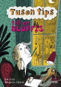 Tusen tips till en bluffis