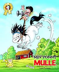 Min ponny MULLE!