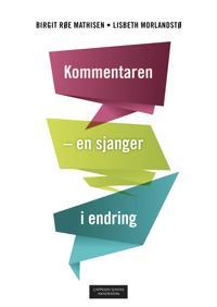 Kommentaren - Birgit Røe Mathisen, Lisbeth Morlandstø, Stein Sneve pdf epub